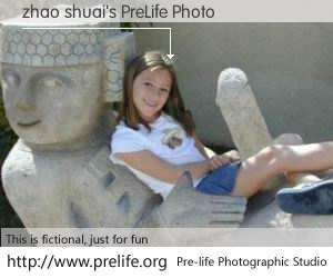 zhao shuai's PreLife Photo