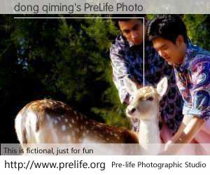 dong qiming's PreLife Photo