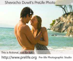 Shevacho Duwit's PreLife Photo