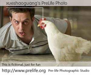 xueshaoguang's PreLife Photo