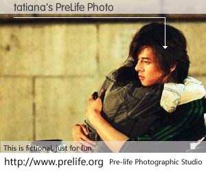 tatiana's PreLife Photo