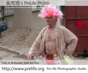 吴宪琦's PreLife Photo