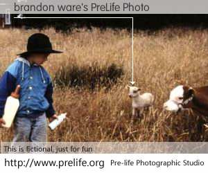 brandon ware's PreLife Photo