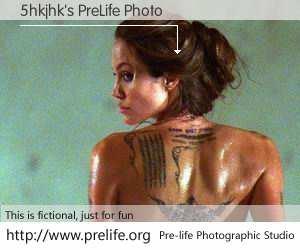 5hkjhk's PreLife Photo