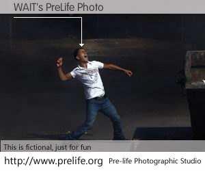 WAIT's PreLife Photo