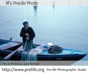 ltf's PreLife Photo