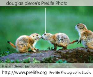 douglas pierce's PreLife Photo