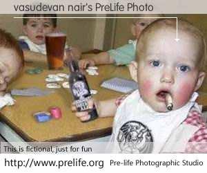 vasudevan nair's PreLife Photo