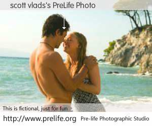 scott vlads's PreLife Photo