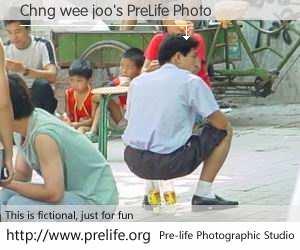 Chng wee joo's PreLife Photo