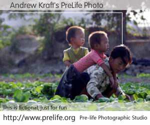 Andrew Kraft's PreLife Photo