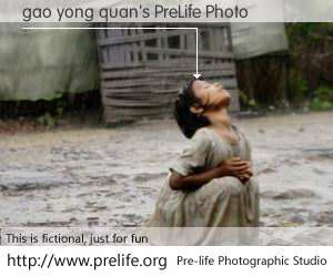 gao yong quan's PreLife Photo