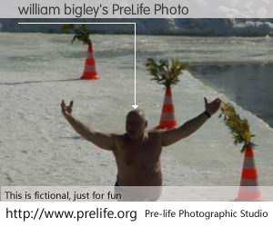 william bigley's PreLife Photo
